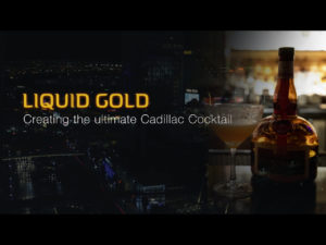 Liquid Gold – Creating The Ultimate Cadillac Cocktail