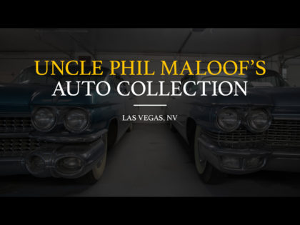 Uncle Phil Maloof's Auto Collection 2018