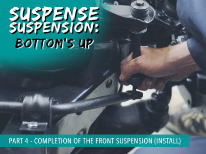 Suspense Suspension Part 4 – Completion of the Front Suspension (Install)