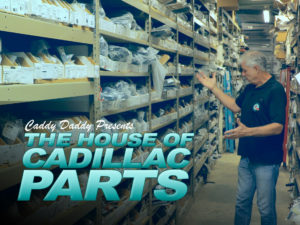 The House of Cadillac Parts