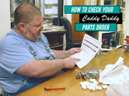 How To Check Your Caddy Daddy Parts Order
