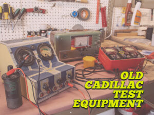 Old Cadillac Test Equipment
