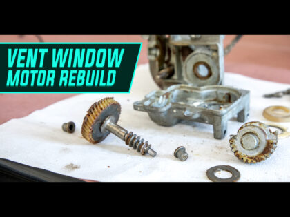 How To Rebuild A 1959 Cadillac Vent Window Motor